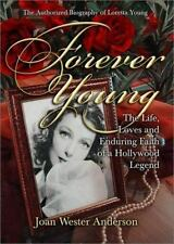 Forever Young : The Authorized Biography of Loretta Young by Joan Wester...