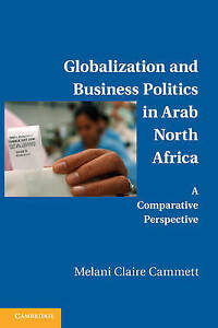 Globalization and Business Politics in Arab North Africa: A Comparative