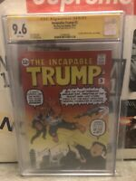 *Incapable Trump #3(2019 NYCC Exclusive) CGC Signature Series Grade 9.6