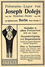 Joseph Dolejs Berlin Kürschner-Meister PELZWAREN Historische Reklame von 1911