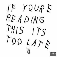 If You're Reading This It's Too Late [LP] by Drake (Rap) (Vinyl, Oct-2016, 2 Discs, Island (Label))