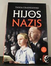 Tania Crasnianski. Hijos de Nazis.