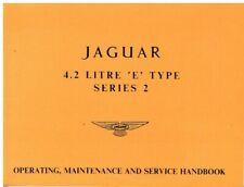 JAGUAR E-TYPE S2 1968-71 OWNERS OPERATING MAINTENANCE & SERVICE HANDBOOK (REPRO)