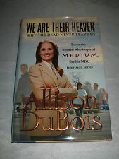 We Are Their Heaven Dead Never Leave by Allison DuBois SIGNED 1st/1st 2006 HCDJ