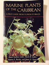 Marine Plants of the Caribbean : A Field Guide from Florida to Brazil  Free Ship