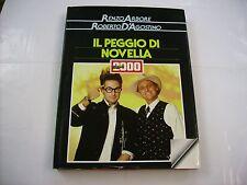 RENZO ARBORE / ROBERTO D'AGOSTINO - IL PEGGIO DI NOVELLA 2000 - LIBRO CDE 1987