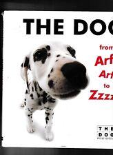 THE DOG from Arf! Arf! to Zzzzz---Artlist Collection---hc/dj---1st1st2004-Harper