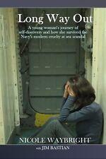 Long Way Out Nicole Waybright / psychology women navy military memoir carl jung