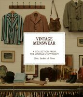 Vintage Menswear : A Collection from the Vintage Showroom, Hardcover by Gunn,...