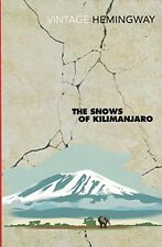 The Snows Of Kilimanjaro (And Other Stories) [Vintage Hemingway, 2004] By Ernes