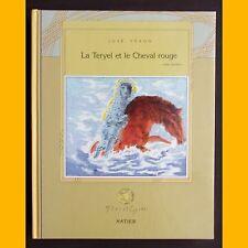 LA TERYEL ET LE CHEVAL ROUGE Contes berbères José Féron Philippe Caron 1986