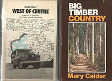 BIG TIMBER COUNTRY by Calder WEST OF CENTRE by Ericksen + WA  WILDFLOWER 3 BOOKS