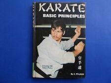 ## KARATE BASIC PRINCIPLES - A. PFLUGER - BLACK BELT TRAINING - HC