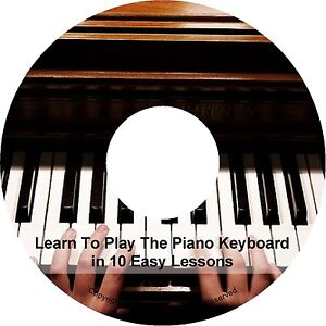 Learn To Play The Piano Keyboard in 10 Easy Lessons Pieces Tuning Book PDF on CD