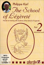 School of Legerete Part 2 with Philippe Karl DVD NEW