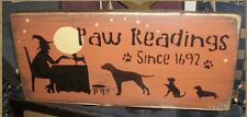 PRIMITIVE HALLOWEEN SIGN~~PAW READINGS~~DOGS~~WITCH~~MOON~~