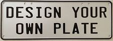 NUMBER PLATE LICENSE PLATE - DESIGN YOUR OWN - PERFECT FOR GIFT MAN CAVE SHED