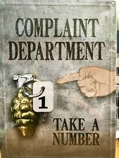 Complaint Department Take a Number  metal sign 12 x 17