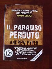 Il paradiso perduto  (Andrew Pyper)  Fanucci ME/3