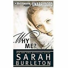 Why Me? by Sarah Burleton (2012, CD, Unabridged)