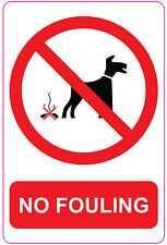 NO FOULING DOG Sign Sticker Vinyl Dog Dirt Clean It Up  150mm x 100mm