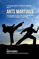 Le Programme Complet de Formation d'Endurance Pour les Arts Martiaux : Plus...