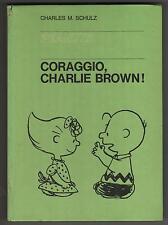 peanuts CORAGGIO , CHARLIE BROWN ! cartonati milano libri N.8 1967 1a edizione
