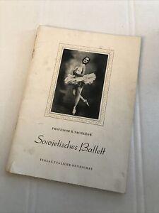 Professor R. Sacharow Sowjetisches Ballett 1954