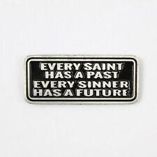 Biker Chopper every Saint has a past Sinner future pin spilla spilla
