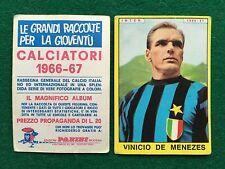 CALCIATORI 1966/67 66/1967 INTER VINICIO DE MENEZES Figurina Sticker Panini NEW