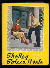 CLEARY BEVERLY SHELLEY SPICCA IL VOLO BALDINI & CASTOLDI 1962 LA MELAGRANA 45