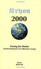 Passing the Marker 2000: Understanding the New Millennium Energy : Book VIII (Kr