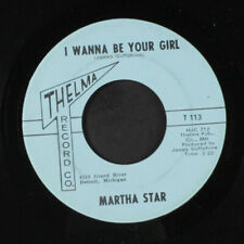 "Martha Star : I Wanna Be Your Girl / Petit Louie Thelma Record Co. 7 "" Simple"