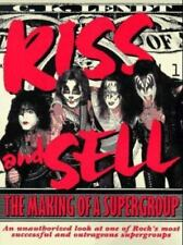 Kiss and Sell : The Making of a Supergroup by C. K. Lendt and Watson-Guptill...