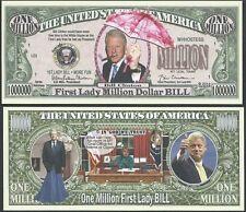 1st Lady Bill Clinton Million Dollar Bill Collectible Funny Money Novelty Note