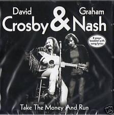 David Crosby & Graham Nash - Take The Money And Run CD NEW / SEALED