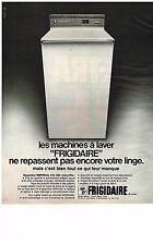 PUBLICITE  1971   FRIGIDAIRE  lave linge machine à laver