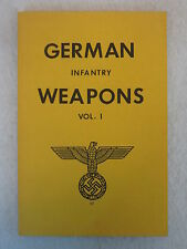 Donald B. MacLean GERMAN INFANTRY WEAPONS The Combat Bookself