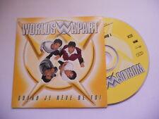 Worlds Apart / Quand je reve de toi - cd single