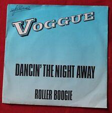 Voggue, dancin' the night away / roller boogie,  SP - 45 tours