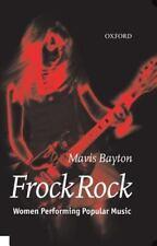 Frock Rock: Women Performing Popular Music