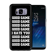 Good Game I Hate You For Samsung Galaxy S8 2017 Case Cover By Atomic Market