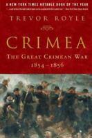Crimea: The Great Crimean War, 1854-1856: By Trevor Royle