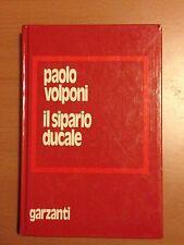 Il sipario ducale - Paolo Volponi - Garzanti 3511