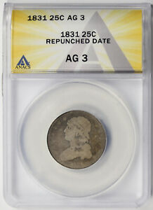 1831 Repunched Date Capped Bust Quarter 25C AG 3 ANACS