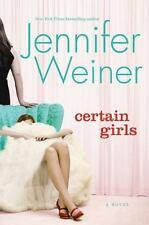 Certain Girls by Jennifer Weiner (2008, Hardcover)