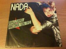 """7"""" 45 GIRI NADA BALLIAMO ANCORA UN PO' EMI 06 1186847 EX-/EX+ ITALY PS 1984"""