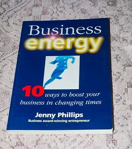 Business Energy 10 Ways to boost your business  by Jenny  Phillips