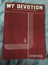 My Devotion - 1942 sheet music - by Roc Hillman & Johnny Napton
