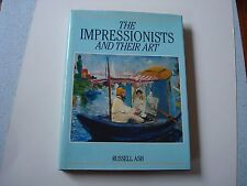 THE IMPRESSIONISTS AND THEIR ART VINTAGE HARD BACK BOOK FROM 1988 BY RUSSELL ASH